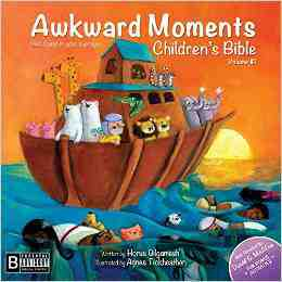 Awkward Moments Childrens Bible Vol