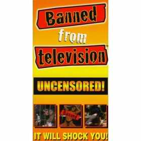 Banned from Television VHS cover