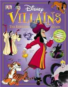 Disney Villains The Essential Guide