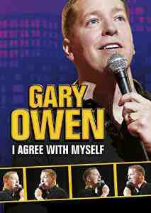 Gary Owen I Agree Myself