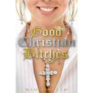 Good Christian Bitches Kim Gatlin