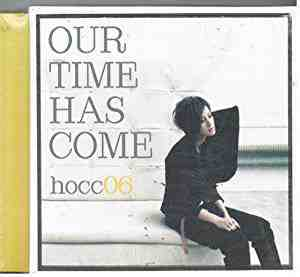 Hocc 06-Our Time Has Come By Denise Ho