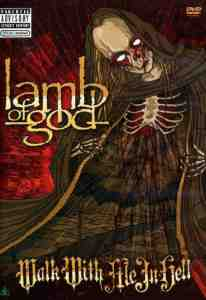 Lamb God Walk Hell DVD