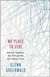 No Place Hide Snowden Surveillance