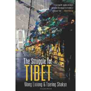 The Struggle Tibet Tsering Shakya