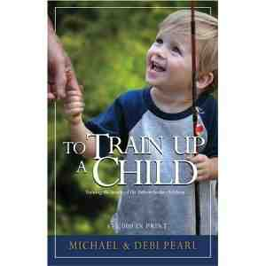 Train Up Child Michael Pearl