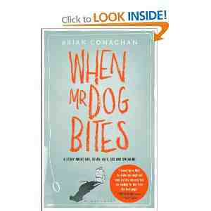 When Dog Bites Brian Conaghan