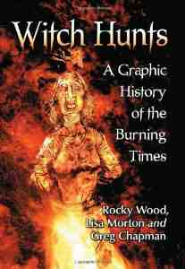 Witch Hunts Graphic History Burning