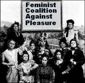 Feminists against pleasure