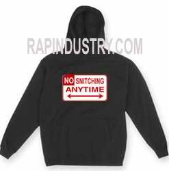No snitching hoodie