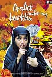 Poster Lipstick Under My Burkha 2016 Alankrita Shrivastava